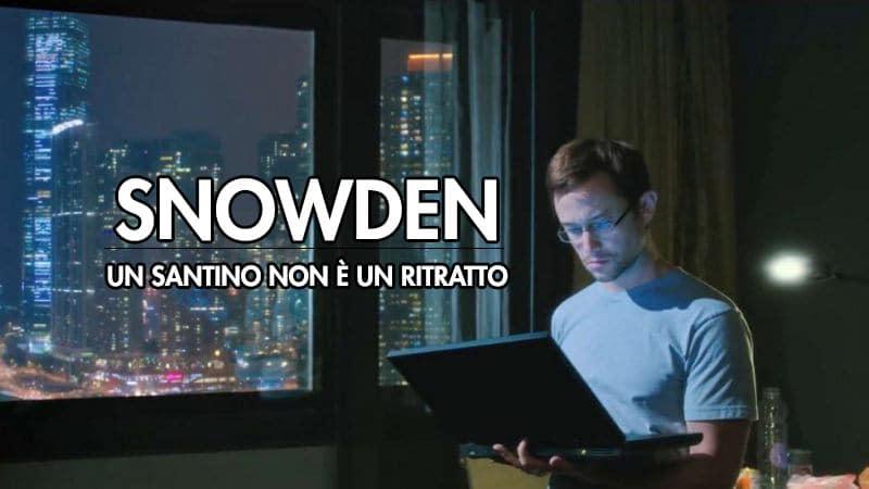 Snowden. Un santino non è un ritratto