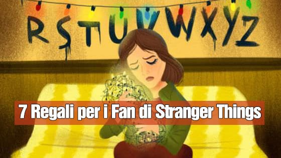 7 Regali Perfetti per i Fan di Stranger Things