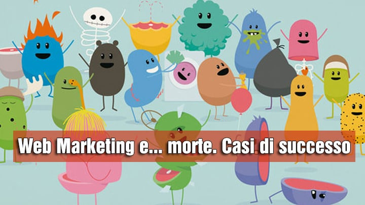 Quando il marketing diventa una questione di vita… e di morte