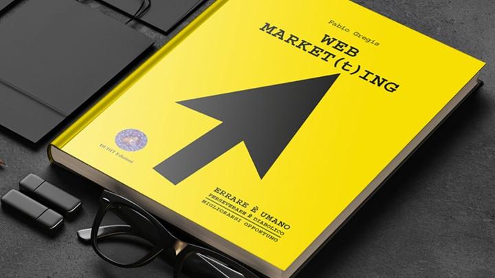 Web Market(t)ing, un libro che spiazza