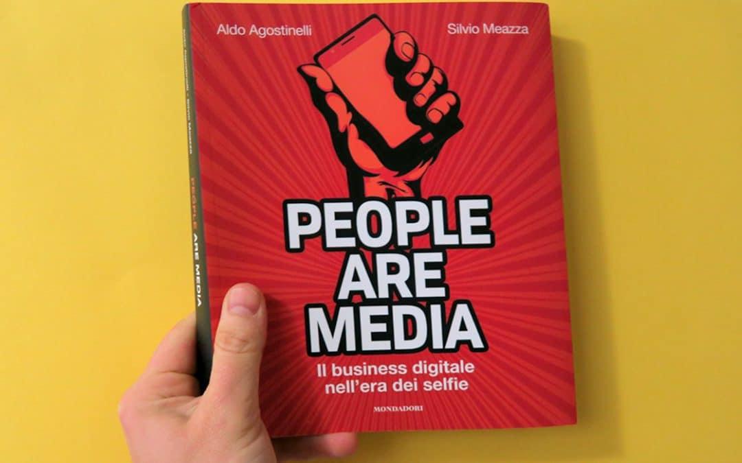 People Are Media: Siamo Mezzi e Messaggio [Libro]