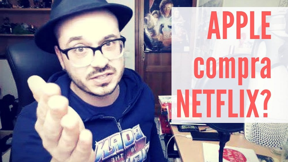 apple compra netflix