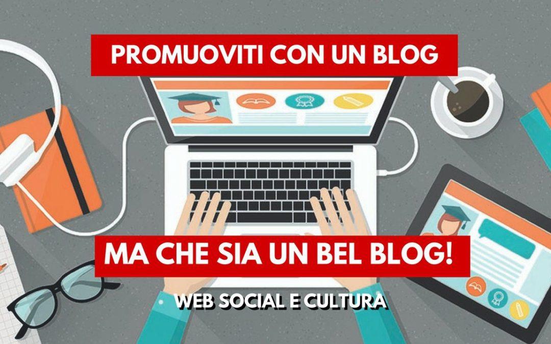 Promuoviti con un Blog: Consigli per migliorare il tuo sito web