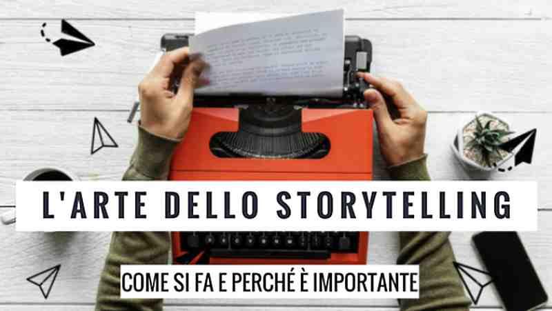 storytelling come si fa e perché è importante