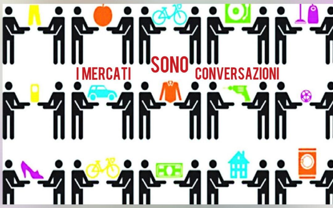 Il Cluetrain Manifesto: I Mercati Sono Conversazioni