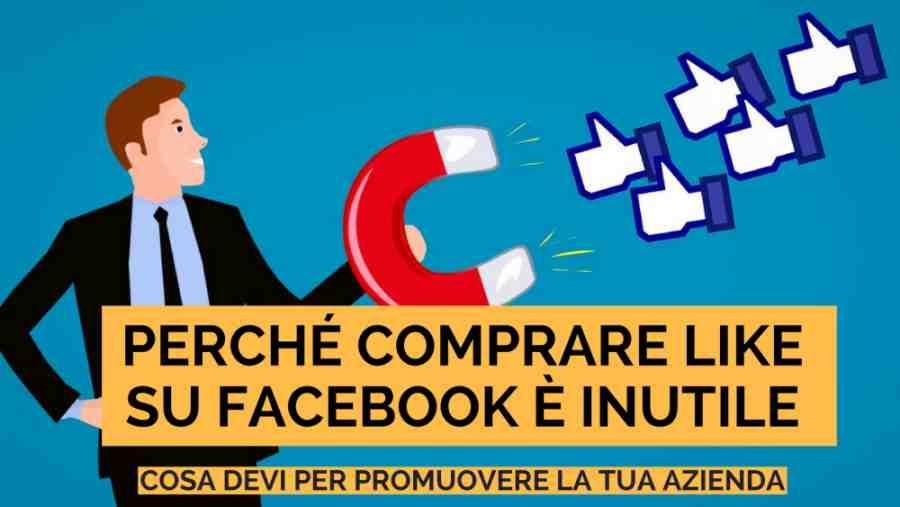 Facebook Strategy: Perché Comprare Like è Inutile (e cosa dovresti fare in realtà)