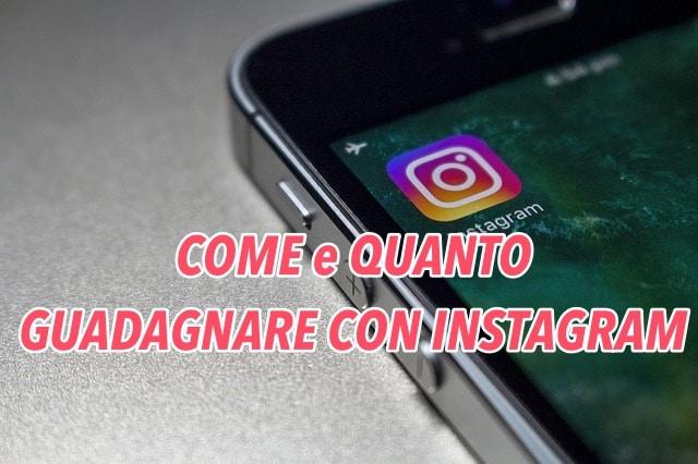 Come e Quanto Puoi Guadagnare Con Instagram
