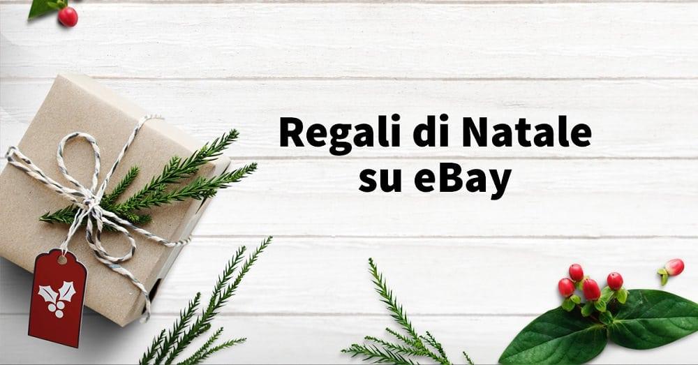 Regali di Natale? Gli affari imperdibili su eBay