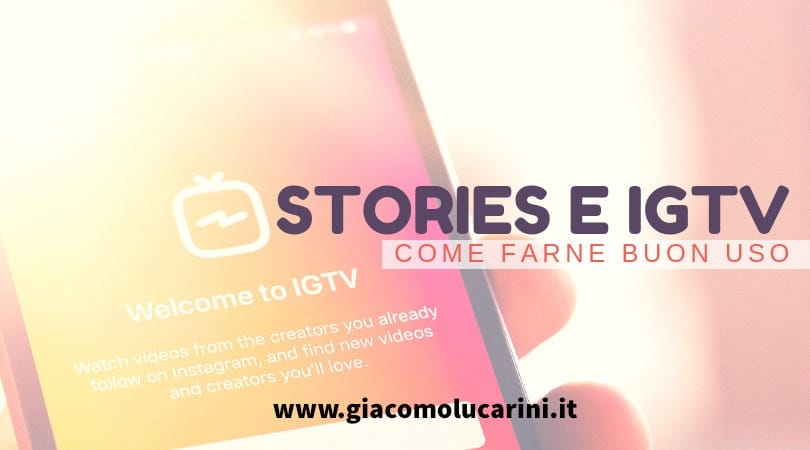 6 Modi Per Usare IGTV e Instagram Stories e Fare Lead Generation