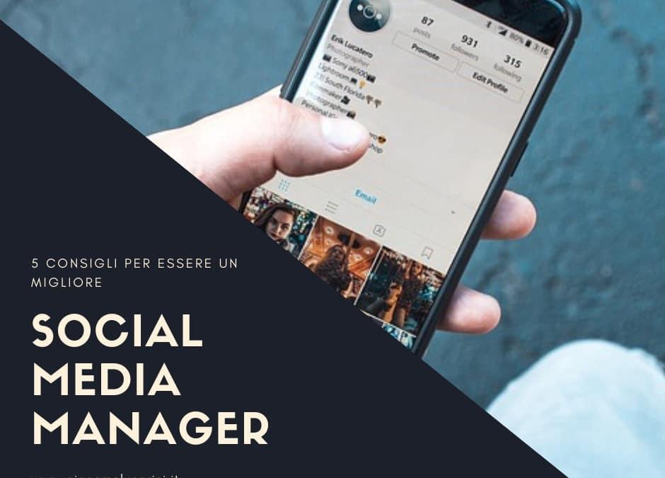 5 Consigli Per Essere Un Social Media Manager Migliore
