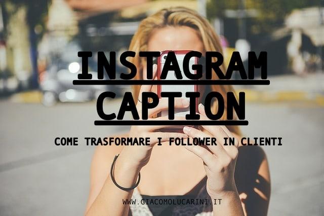 Come Creare Didascalie per Instagram Perfette