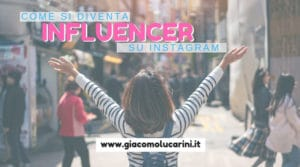 come si diventa influencer instagram