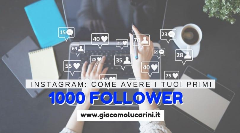 Instagram: Come Raggiungere 1000 Follower In 10 Giorni