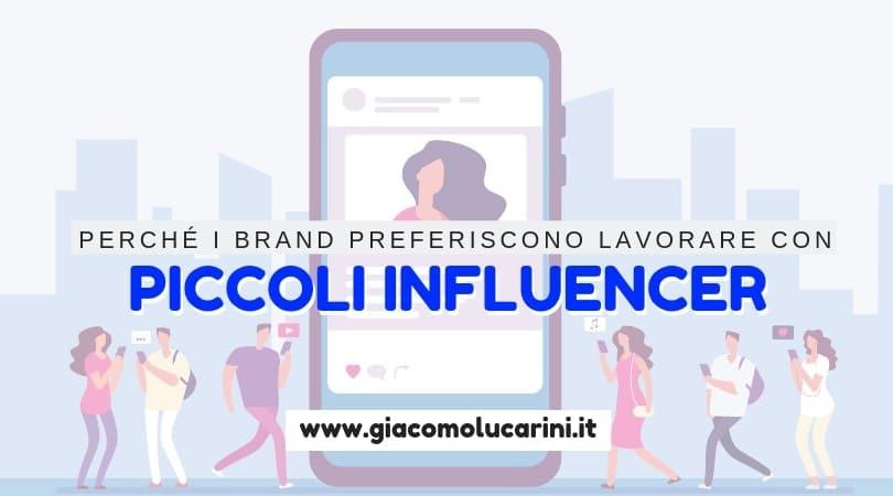 Perché i Brand Preferiscono i Piccoli Influencer