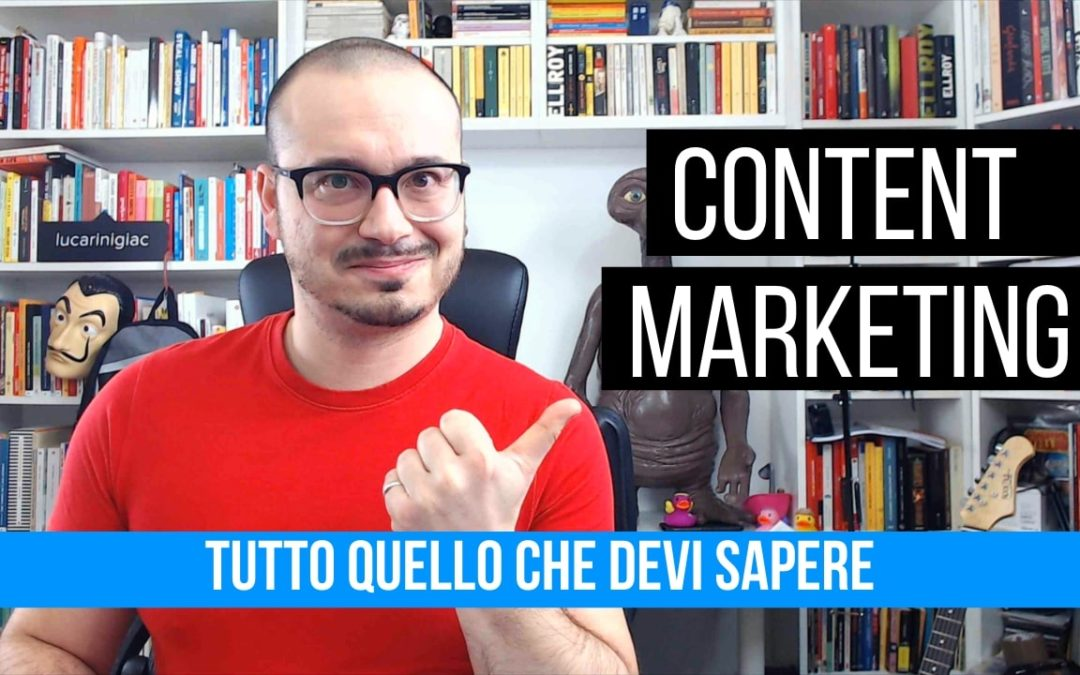 Cos'è il Content Marketing – Video su Youtube