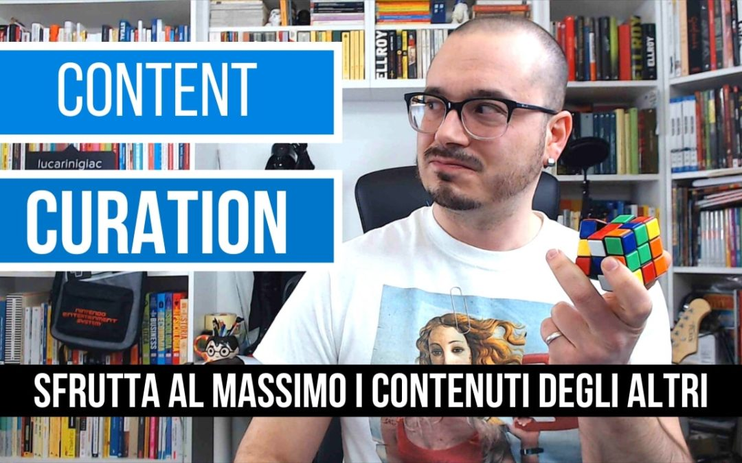 content curation contenuti leggere