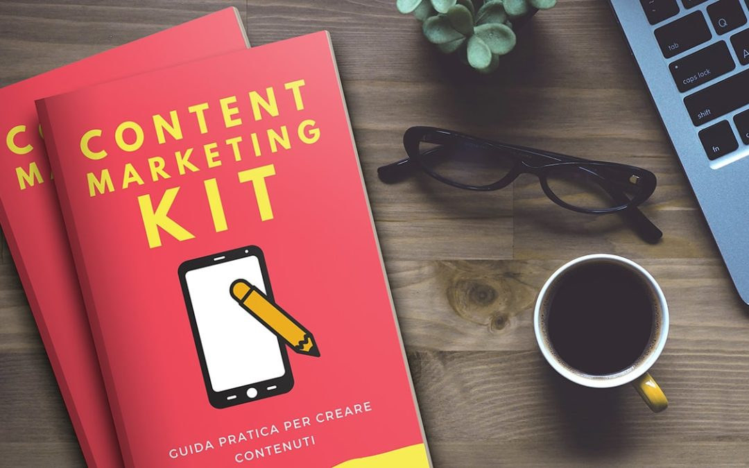 Content Marketing. Cos'è, come si fa, esempi e libro gratis