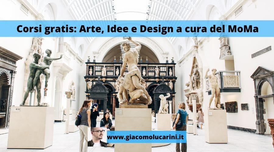 Corsi gratis: Arte, Idee e Design a cura del MoMa