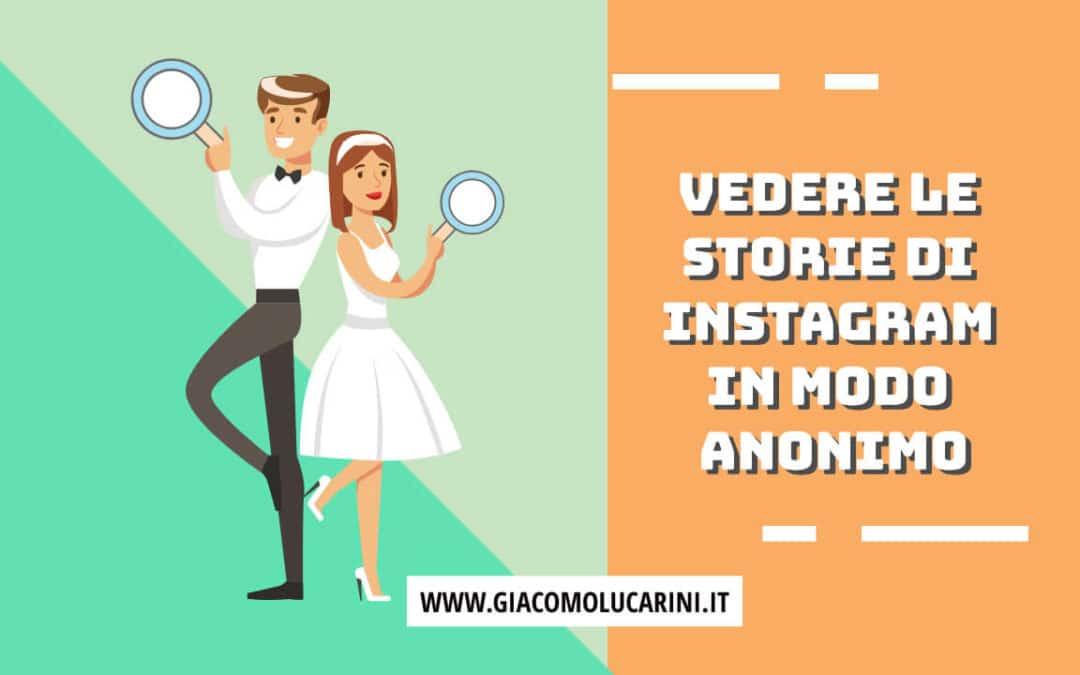 Come Vedere le Storie di Instagram in Modo Anonimo