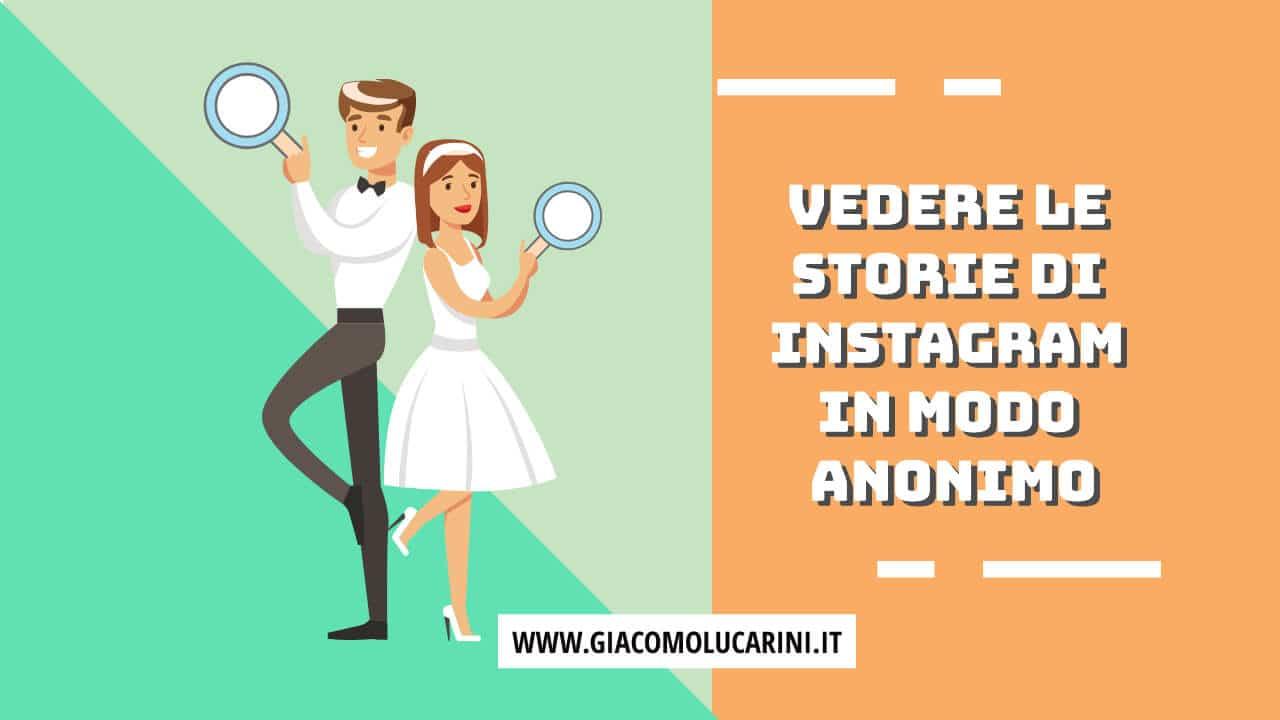 come vedere stories instagram anonimo