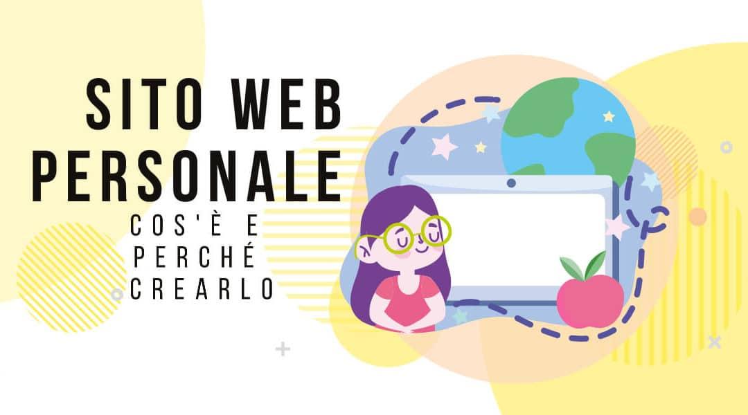 Sito Web Personale: Cos'è e Perché Crearlo nel 2021 (Gratis)