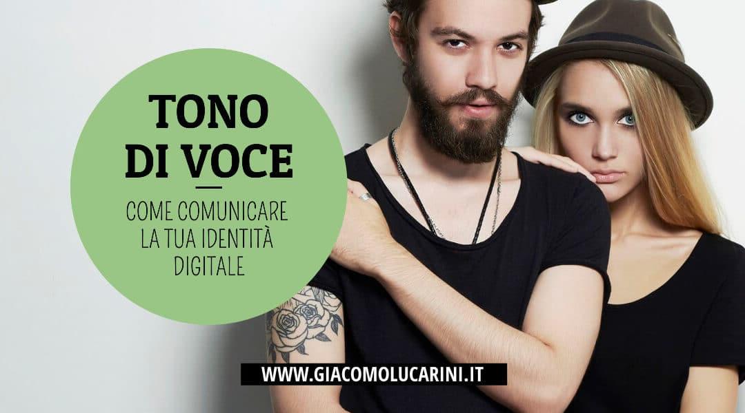 Tono di Voce: Come Comunicare la tua identità digitale